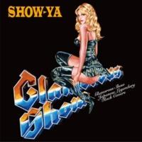 Show-Ya Glamorous Show~Japanese Legendary Rock Covers