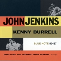 John Jenkins & Kenny Burrell Everything I Have Is Yours