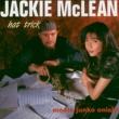 Jackie McLean Hat Trick