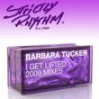 Barbara Tucker I Get Lifted (2009 Mixes)