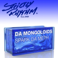 Da Mongoloids Spark da Meth (Bangin Like a Benzi Mix)