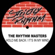 The Rhythm Masters Hold Me Back / It's In My Mind