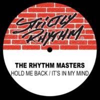 The Rhythm Masters Hold me Back (Rhythm Mix)