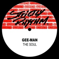 Gee-Man The Soul (Quick Fix Dub)