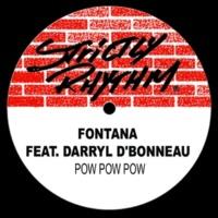 Fontana Pow Pow Pow (feat. Darryl D'Bonneau) [J.K.'s Bite! Extended Mix]
