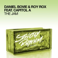 Daniel Bovie & Roy Rox The Jam (feat. Capitol A)