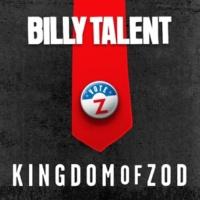 Billy Talent Kingdom of Zod
