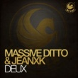 Massive Ditto & Jeanxk Deux (Disfunktion Remix)
