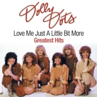 Dolly Dots Love Me Just a Little Bit More (Totally Hooked on You)