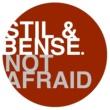 Stil & Bense Not Afraid