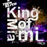 Tocadisco King Of Miami (Original Edit)
