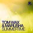 Tom Wax & Marusha