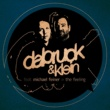 Dabruck & Klein The Feeling (feat. Michael Feiner) (Matt Joko 2010 Dub)