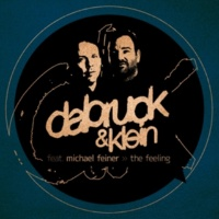 Dabruck & Klein The Feeling (feat. Michael Feiner) (Jean Elan Radio Edit)