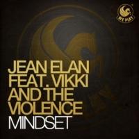 Jean Elan MindSet (feat. Vikki And The Violence)