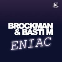 Brockman & Basti M Eniac (Radio Edit)