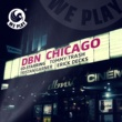 DBN Chicago (Erick Decks Remix)