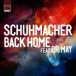 Schuhmacher/Dr. May Back Home (feat.Dr. May)