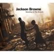 Jackson Browne スタンディング・イン・ザ・ブリーチ