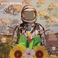 Bill Frisell メッシン・ウィズ・ザ・キッド