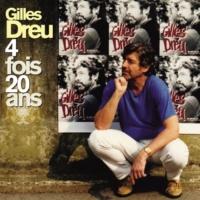 Gilles Dreu 4 fois 20 ans