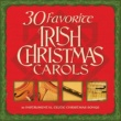 Various Artists 30 Favorite Irish Christmas Carols: 30 Instrumental Celtic Christmas Songs