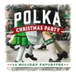 Craig Duncan Polka Christmas Party: 14 Holiday Favorites