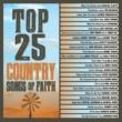 Rascal Flatts Top 25 Country Songs Of Faith