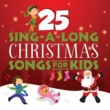 Songtime Kids 25 Sing-A-Long Christmas Songs For Kids