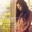 Rumer Slow (Stonebridge and Matt Joko remixes)