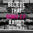 DJ SOULJAH aaight (YGSP & ALAMAKI REMIX)