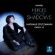 Nathalie Stutzmann Heroes from the Shadows