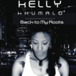 Kelly Khumalo Back To My Roots