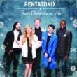 Pentatonix ザッツ・クリスマス・トゥ・ミー