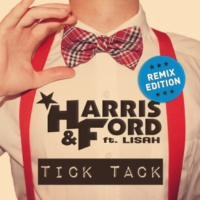 Harris & Ford/Lisah Tick Tack (feat.Lisah) [Selecta's Hands Up Edition Radio]