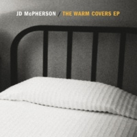 JD MCPHERSON The Warm Covers EP