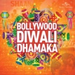 Various Artists Bollywood Diwali Dhamaka