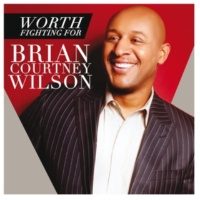 Brian Courtney Wilson Worth Fighting For [Live In Houston, TX/2014]