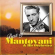 マントヴァーニ楽団 Best of Mantovani & His Orchestra
