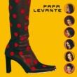 Papa Levante Ya Habiby [Album Version]