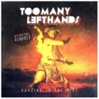 TooManyLeftHands Dancing In The Fire (International Remixes)