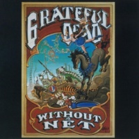 Grateful Dead One More Saturday Night (Live October 1989 - April 1990)