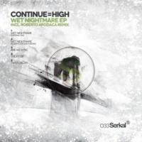 Continue=High Sticky Zip (Original Mix)