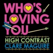 High Contrast/Clare Maguire Who's Loving You [EP]