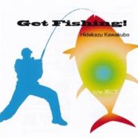 川久保秀一 Get Fishing!(Instrumental)