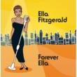 エラ・フィッツジェラルド Forever Ella (Digital Version)