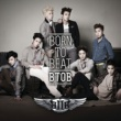 BTOB Born TO Beat