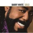 Barry White GOLD  CD ONE ^