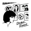 Double Famous DOUBLE FAMOUS