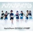 アップアップガールズ(仮) Beautiful Dreamer/全力!Pump Up!! -ULTRA Mix-/イタダキを目指せ!